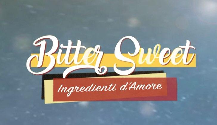 Bitter Sweet Ingredienti d'Amore sigla si apre con il titolo italiano di Dolunay Credits Mediaset