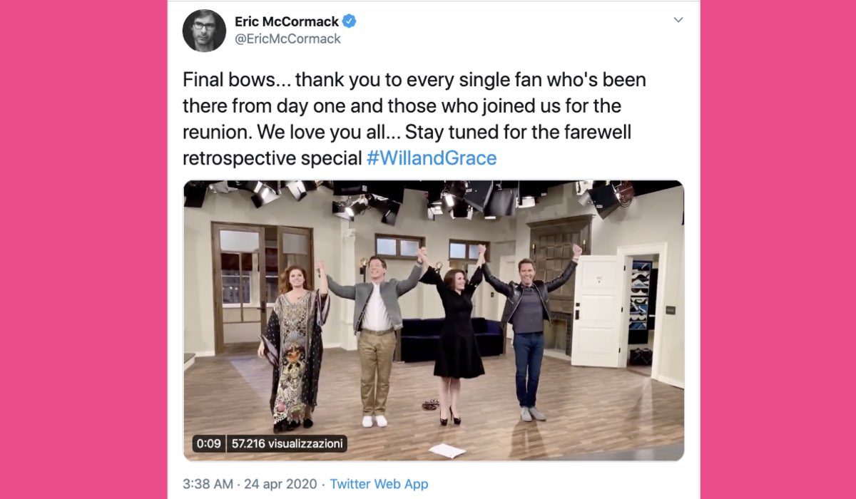 Tweet di Eric McCormack sul suo account ufficiale il 24 aprile 2020 dopo il finale di Will e Grace