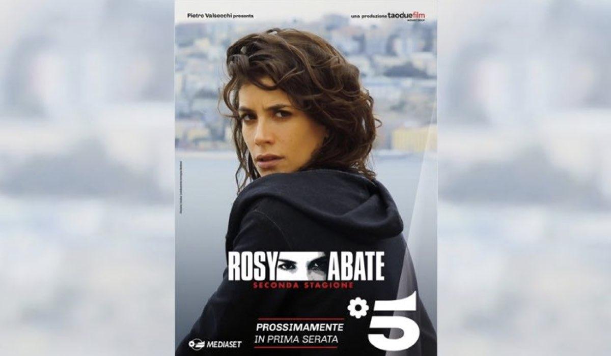 Rosy Abate La Serie 2 locandina Credits Mediaset