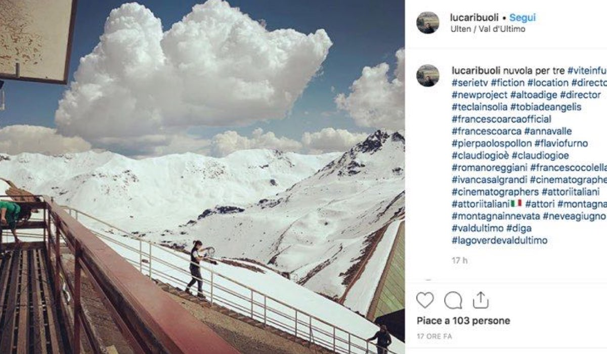 Vite in fuga riprese in Trentino della fiction foto pubblicate dal regista Luca Ribuoli sul suo account Instagram