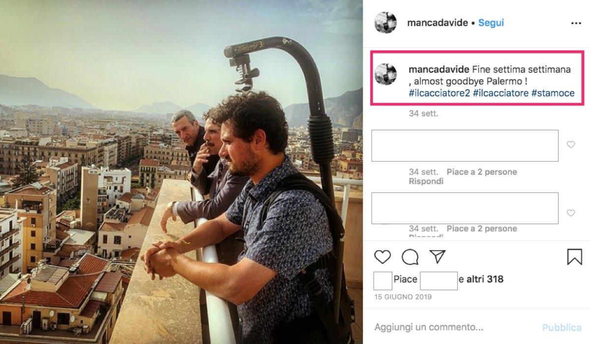 Il Cacciatore 2 con Francesco Montanari, qui in una foto a Palermo pubblicata da mancadavide su Instagram il 15 giugno 2019
