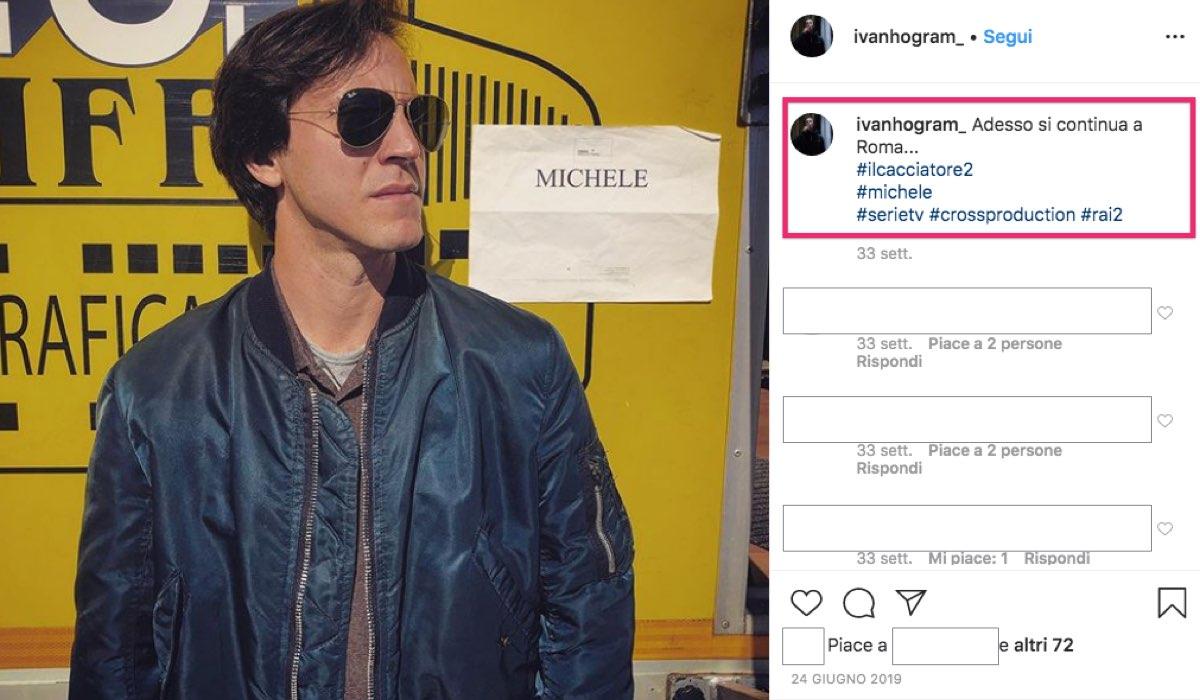 Il Cacciatore 2 riprese a Roma, foto pubblicata dall'attore Ivano Calafato sul suo profilo IG il 24 giugno 2019