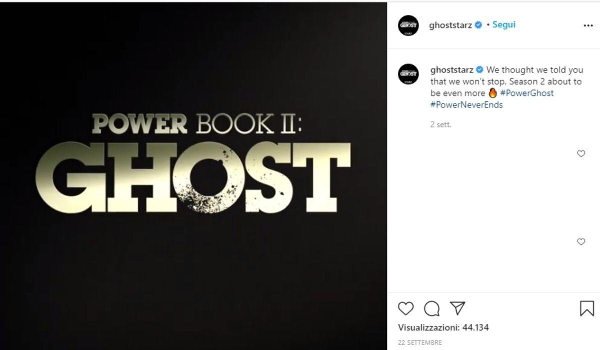 Power Book II Ghost 2 stagione si fa, annuncio pubblicato sulla pagina Instagram ufficiale di Ghoststarz