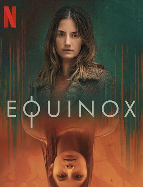 Equinox, il poster della serie tv. Credits: Netflix.
