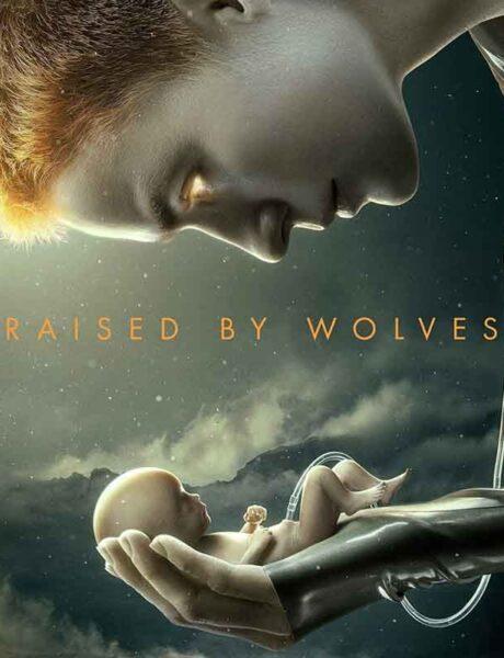 La locandina della serie TV Raised by Wolves. Credits: HBO/Sky.