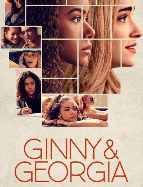 La locandina di Ginny e Georgia. Credits: Netflix.