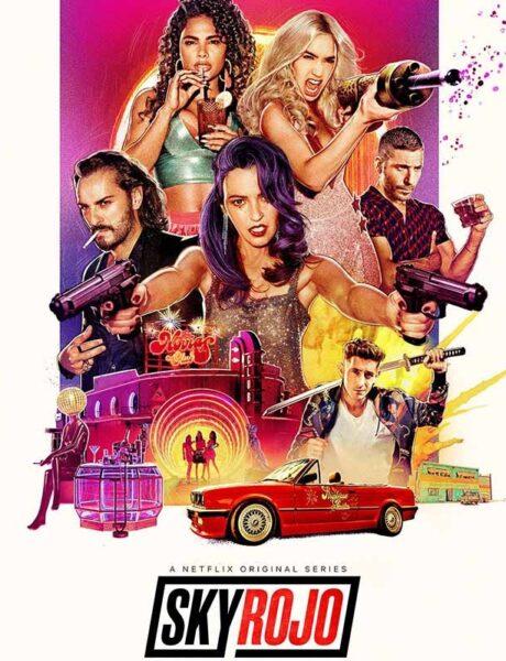 La locandina della serie TV Sky Rojo. Credits: Netflix.