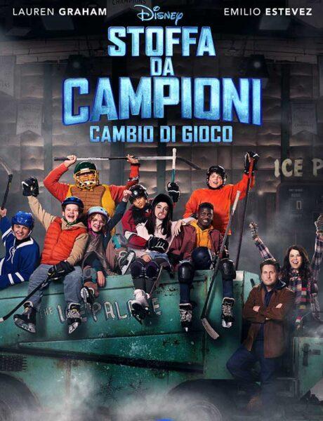 La locandina di Stoffa da Campioni: Cambio di gioco. Credits: Disney.