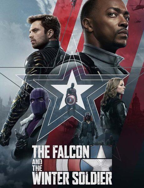 La locandina di The Falcon and the Winter Soldier. Credits: Disney Plus.