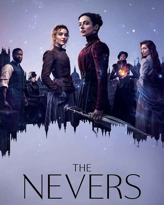 La locandina di The Nevers. Credits: HBO/Sky.