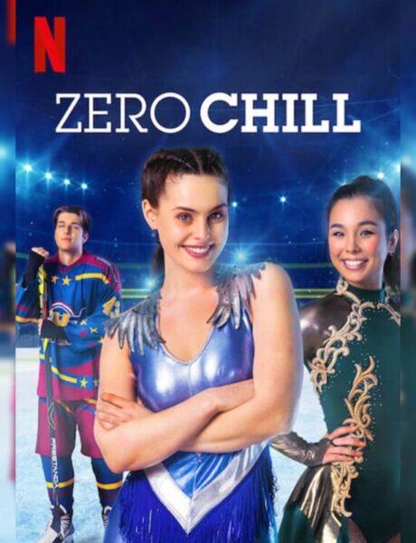La locandina della serie TV Zero Chill. Credits: Netflix.