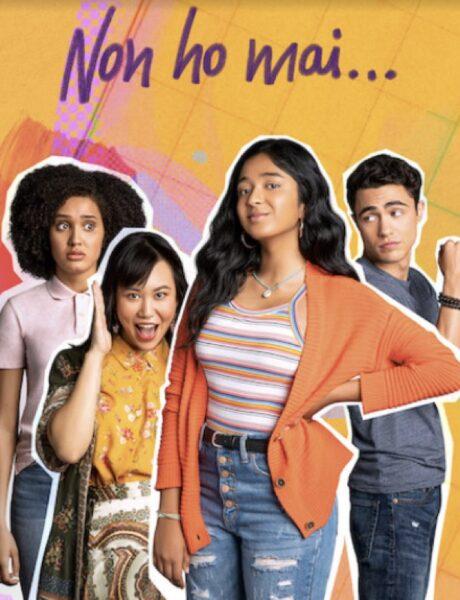 Non Ho Mai, il poster della serie tv. Credits: Netflix.