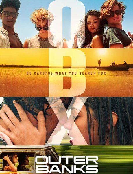 La locandina della serie TV Outer Banks. Credits: Netflix.