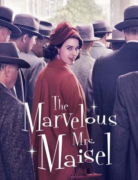 La locandina della serie televisiva The Marvelous Mrs. Maisel. Credits: Amazon Studios.