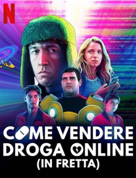 Il poster di Come vendere droga online (in fretta). Credits: Netflix.