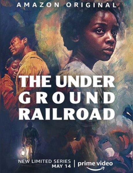 La locandina di The Underground Railroad. Credits: Amazon Prime Video.