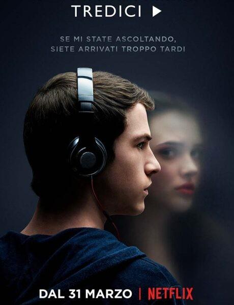 La locandina della serie TV Tredici. Crediti: Netflix.