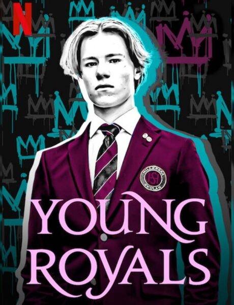 La locandina della serie televisiva Young Royals. Credits: Netflix.