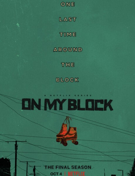 Locandina On My Block Credits Netflix